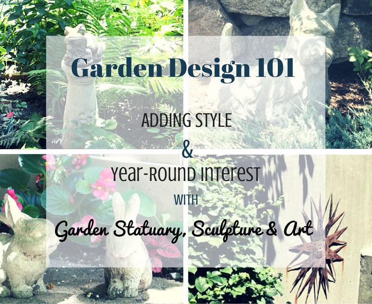 Garden Design 101: Adding Style & Year-Round Interest with Garden Statuary, Sculpture & Art